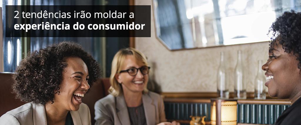 Duas tendências conflitantes para o Customer Experience